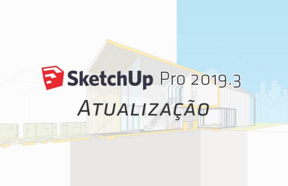 SketchUp 2019.3 | Alterações no Login
